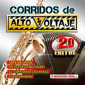 Corridos De Alto Voltaje by Various Artists