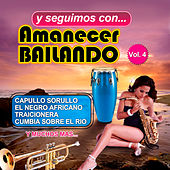 Y Seguimos Con Amanecer Bailando, Vol. 4 de Various Artists
