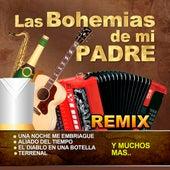 Las Bohemias De Mi Padre de Various Artists