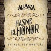 Hazme el Honor by La Alianza Norteña