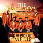 He Picked Me Up (feat. Spencer Taylor Jr.) de The Highway Q.C.'s