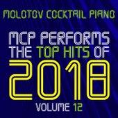 MCP Top Hits of 2018, Vol. 12 von Molotov Cocktail Piano