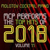MCP Top Hits of 2018, Vol. 11 von Molotov Cocktail Piano