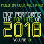 MCP Top Hits of 2018, Vol. 10 von Molotov Cocktail Piano