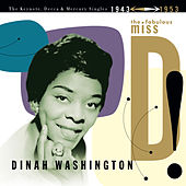 The Fabulous Miss D! The Keynote, Decca And Mercury Singles 1943-1953 de Dinah Washington