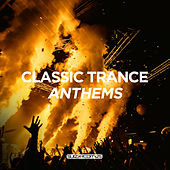 Classic Trance Anthems - EP de Various Artists