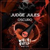 Oscuro von Judge Jules