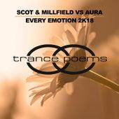 Every Emotion 2K18 (Scot & Millfield vs. Aura) by Scot