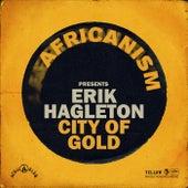 City Of Gold by Erik Hagleton
