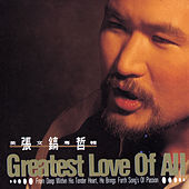 Greatest Love Of All de Chang Ho Chirl