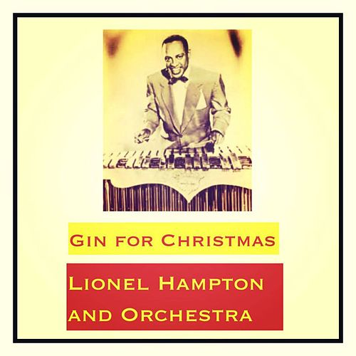 Gin for Christmas by Lionel Hampton