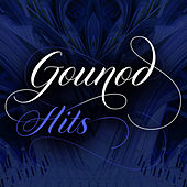 Gounod: Hits by Various Artists
