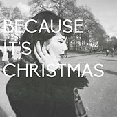 Because It's Christmas de Rose Betts