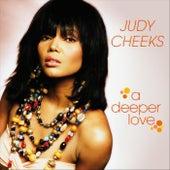 A Deeper Love by Judy Cheeks