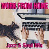 Work From Home Jazz & Soul Mix by Various Artists