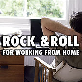 Rock & Roll For Working From Home de Various Artists