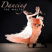 Dancing The Waltz by Various Artists