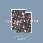 Figure It Out (Remixes) by Lucas Estrada