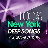100% New York Deep Songs Compilation by Various Artists