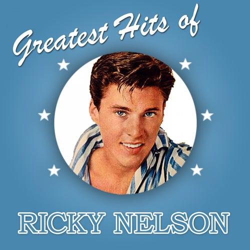 Greatest Hits of Ricky Nelson von Ricky Nelson