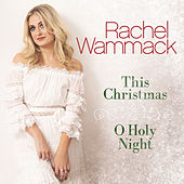 This Christmas by Rachel Wammack