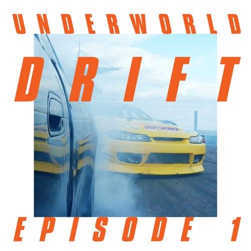 Drift Episode 1 (Resolve) by Underworld