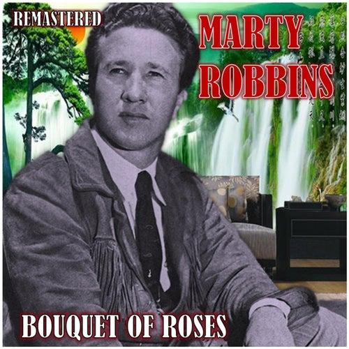 Bouquet of Roses von Marty Robbins