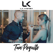 Tan Poquito (Single) de Konga