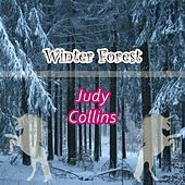 Winter Forest by Judy Collins