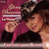 Canciones para Recordar, Vol. 1 de Gloria Barrera