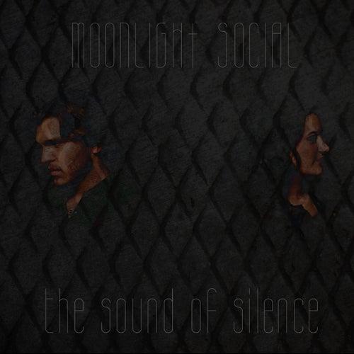 The Sound of Silence de Moonlight Social