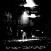 Ghost Listener by Dj tomsten