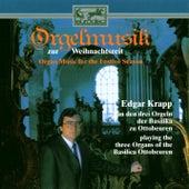 Orgelmusik zur Weihnachtszeit de Edgar Krapp