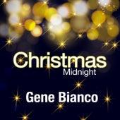 Christmas Midnight di Gene Bianco