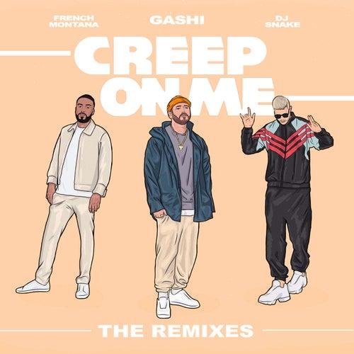 Creep On Me (Remixes) de GASHI
