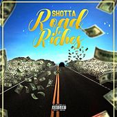 Road to Riches de Shotta