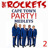 Cape Town Party Medleys, Vol. 2 de The Rockets