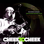 Cheek To Cheek de Richard Ceasar