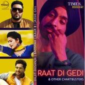 Raat Di Gedi & Other Chartbusters de Various Artists
