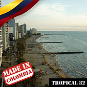 Made In Colombia / Tropical / 32 by Various Artists