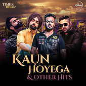 Kaun Hoyega & Other Hits de Various Artists