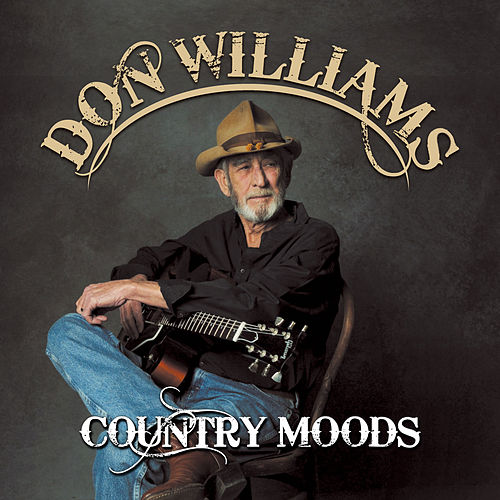 Country Moods by Don Williams