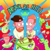 Drunk As Hell (Remixes) de Lost Kings