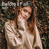 Before I Fall von Astrid