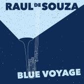 Blue Voyage by Raul De Souza
