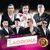 La Ladrona (Single) de Ráfaga