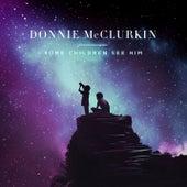 Some Children See Him de Donnie McClurkin