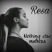 Nothing Else Matters di RESA
