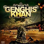 Genghis Khan Street Ballads by Dollaz (Hip-Hop)