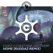 Home (Ruddaz Remix) von Coast 2 Coast featuring Discovery